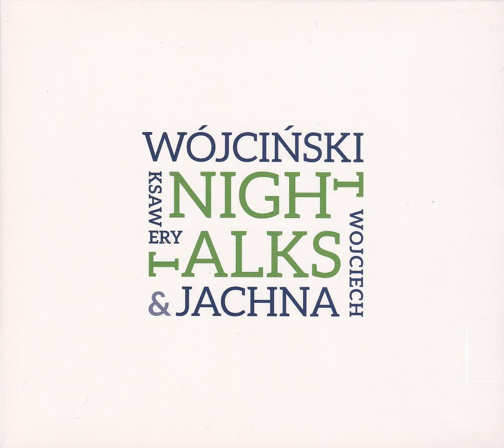 Wojciech Jachna/Ksawery Wójciński