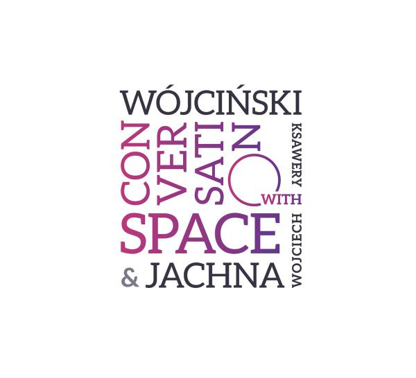 Wojciech Jachna/Ksawery Wójciński - Conversation with Space