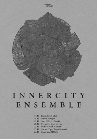 Innercity Ensemble - Jesień 2016