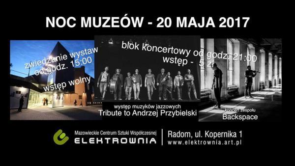 """Noc Muzeów w Mazowieckim Centrum Sztuki Współczesnej """"ELEKTROWNIA"""""""