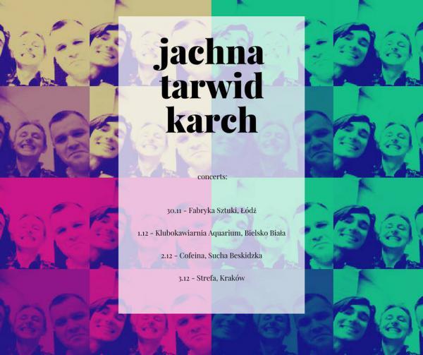 SUNDIAL - Jachna/Tarwid/Karch - Trasa