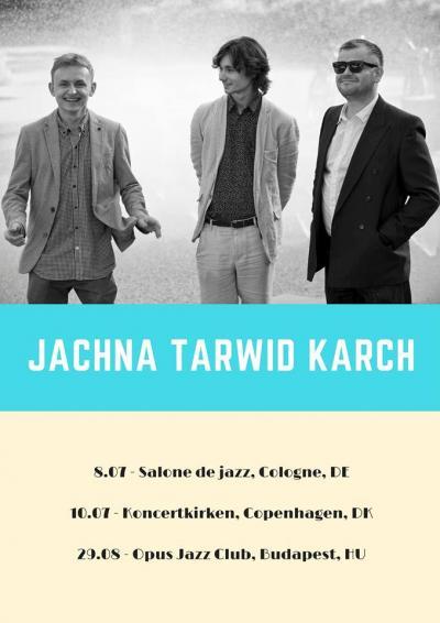 Zagraniczne koncerty Jachna/Tarwid/Karch