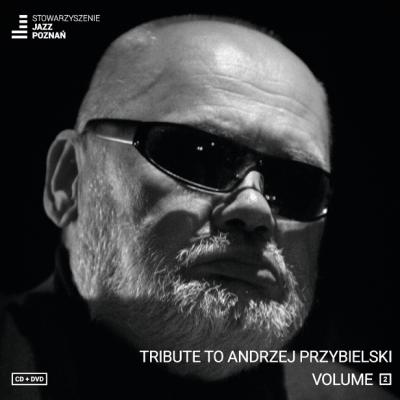 Tribute to Andrzej Przybielski vol.2
