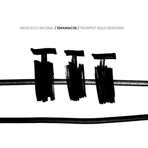 Wojciech Jachna - Emanacje - trumpet solo sessions